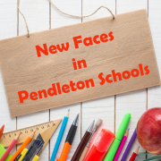 New Faces in Pendleton Schools